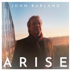 John Burland Arise